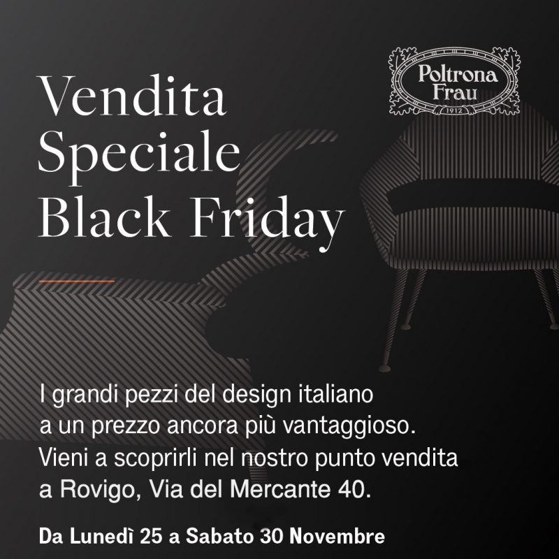 BLACK FRIDAY di Poltrona Frau!